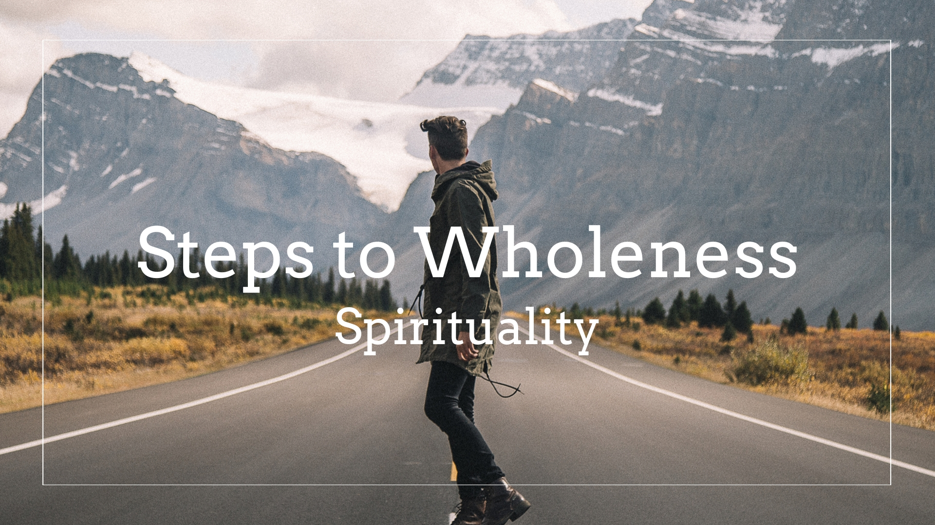 Steps of Wholeness: Spirituality